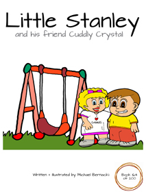 Little Stanley and his friend Cuddly Crystal (Book 164 of 200) Cover