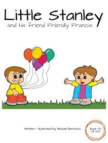 Little Stanley and his friend Friendly Francis (Book 170 of 200) Cover
