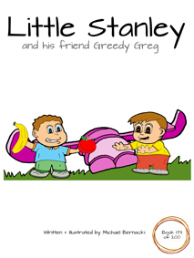 Little Stanley and his friend Greedy Greg (Book 173 of 200) Cover