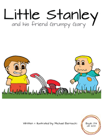 Little Stanley and his friend Grumpy Gary (Book 174 of 200) Cover