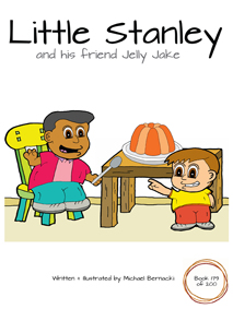 Little Stanley and his friend Jelly Jake (Book 179 of 200) Cover