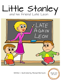Little Stanley and his friend Late Leon (Book 180 of 200) Cover