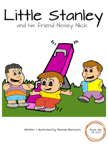 Little Stanley and his friend Nosey Nick (Book 186 of 200) Cover