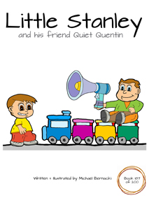 Little Stanley and his friend Quiet Quentin (Book 187 of 200) Cover