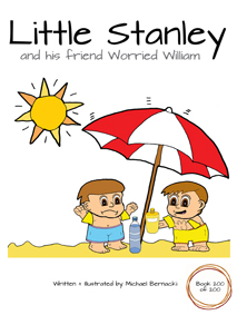 Little Stanley and his friend Worried William (Book 200 of 200) Cover