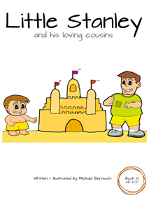 Little Stanley and his loving cousins (Book 10 of 200) Cover