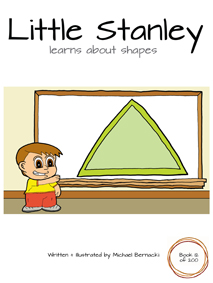 Little Stanley learns about shapes (Book 12 of 200) Cover