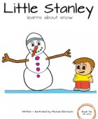 Little Stanley learns about snow