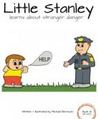 Little Stanley learns about stranger danger