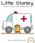 Little Stanley learns about the Ambulance