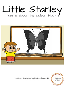 Little Stanley learns about the colour black (Book 18 of 200) Cover