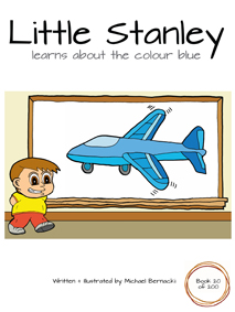 Little Stanley learns about the colour blue (Book 20 of 200) Cover