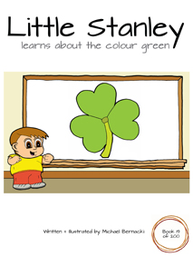 Little Stanley learns about the colour green (Book 19 of 200) Cover