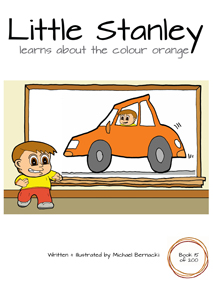 Little Stanley learns about the colour orange (Book 15-200) Cover