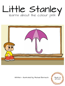 Little Stanley learns about the colour pink (Book 14 of 200) Cover