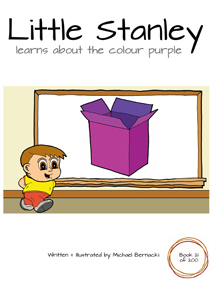 Little Stanley learns about the colour purple (Book 21 of 200) Cover