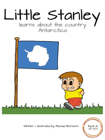 Little Stanley learns about the country Antarctica