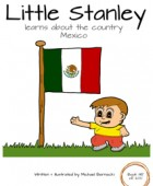 Little Stanley learns about the country Mexico