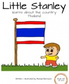 Little Stanley learns about the country Thailand