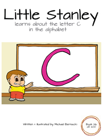 Little Stanley learns about the letter C in the alphabet (Book 26 of 200) Cover