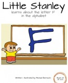 Little Stanley learns about the letter F in the alphabet