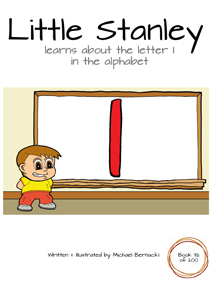 Little Stanley learns about the letter I in the alphabet (Book 32 of 200) Cover