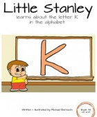 Little Stanley learns about the letter K in the alphabet