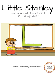 Little Stanley learns about the letter L in the alphabet (Book 35 of 200) Cover