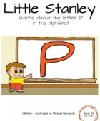 Little Stanley learns about the letter P in the alphabet