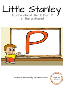 Little Stanley learns about the letter P in the alphabet (Book 39 of 200) Cover