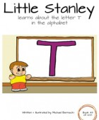 Little Stanley learns about the letter T in the alphabet