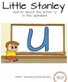 Little Stanley learns about the letter U in the alphabet