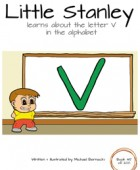 Little Stanley learns about the letter V in the alphabet