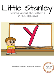 Little Stanley learns about the letter Y in the alphabet (Book 48 of 200) Cover
