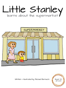 Little Stanley learns about the supermarket (Book 50 of 200) Cover