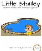 Little Stanley learns about the swimming pool