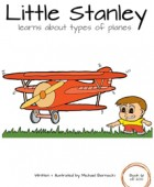 Little Stanley learns about types of planes