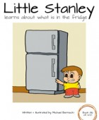 Little Stanley learns about what is in the fridge
