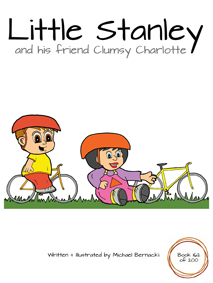 Little Stanley and his friend Clumsy Charlotte (Book 162 of 200) Cover