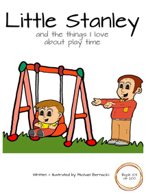 Little Stanley and the things I love about play time (Book 103 of 200) Cover