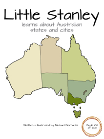 Little Stanley learns about Australia states and cities (Book 108 of 200) Cover