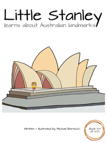 Little Stanley learns about Australian landmarks (Book 107 of 200) Cover