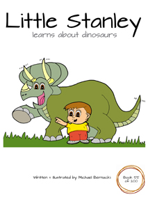 Little Stanley learns about dinosaurs (Book 55 of 200) Cover