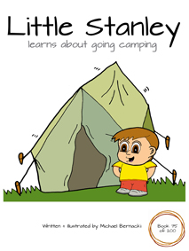 Little Stanley learns about going camping (Book 75 of 200) Cover