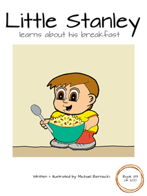 Little Stanley learns about his breakfast (Book 89 of 200) Cover