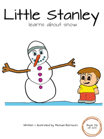 Little Stanley learns about snow (Book 56 of 200) Cover
