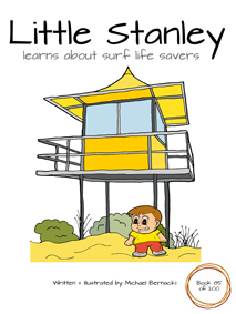 Little Stanley learns about surf life savers (Book 85 of 200) Cover