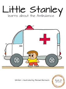 Little Stanley learns about the Ambulance (Book 83 of 200) Cover