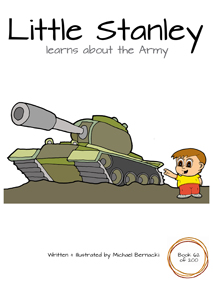 Little Stanley learns about the Army (Book 62 of 200) Cover