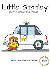 Little Stanley learns about the Police (Book 84 of 200) Cover